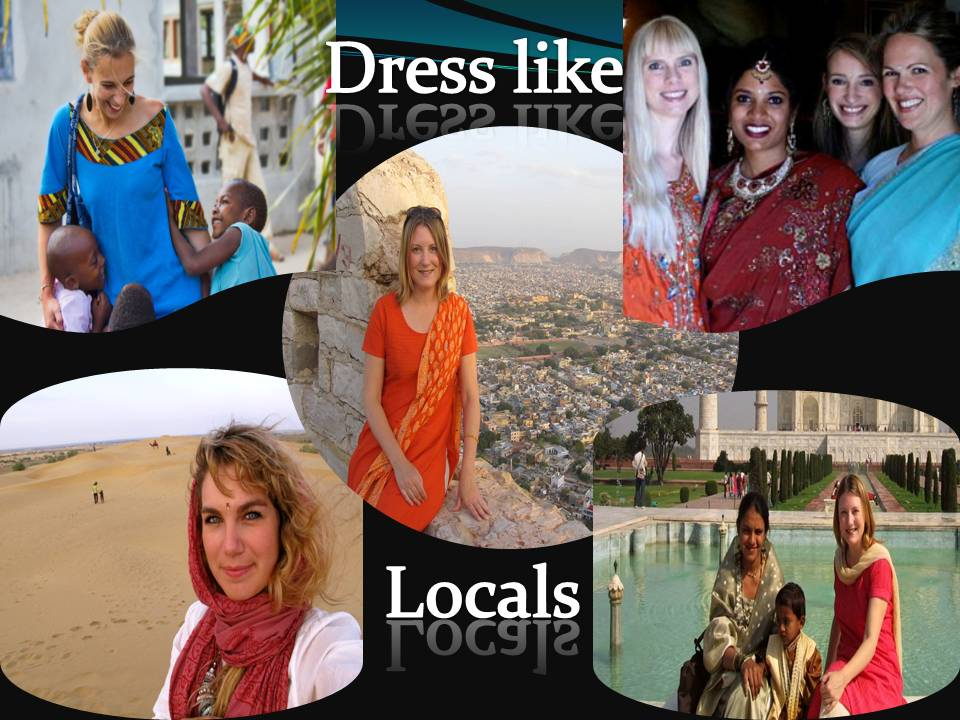 Dress like Locals