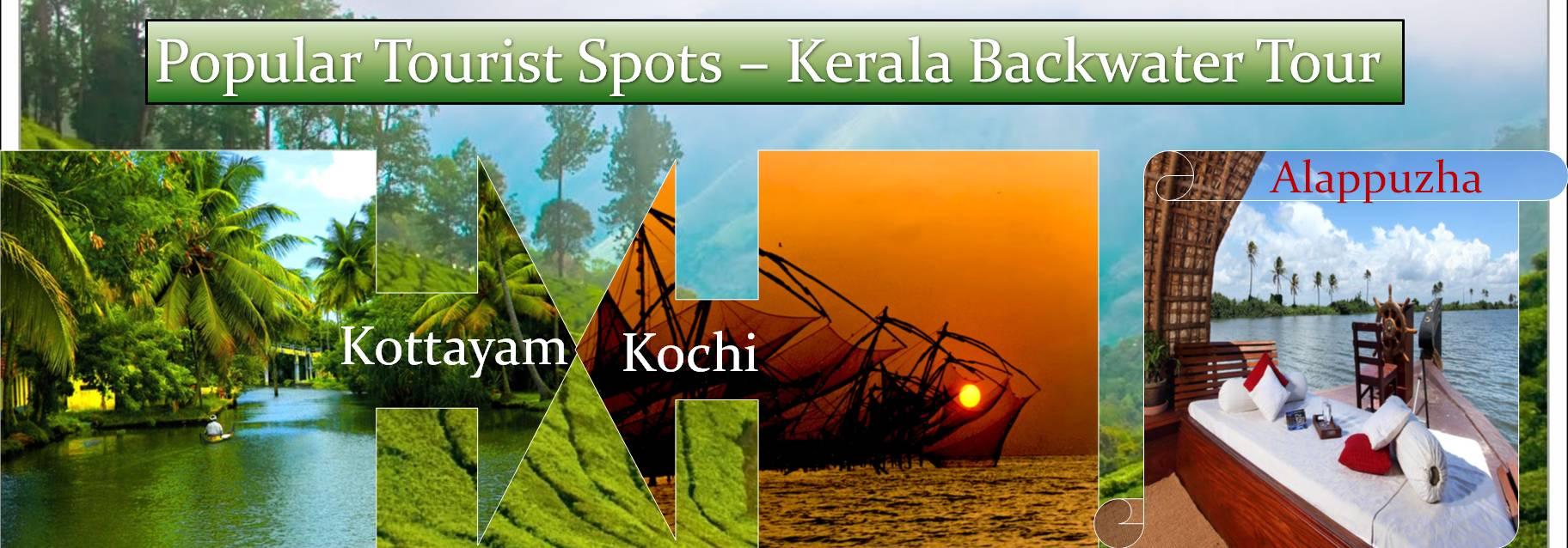 Popular Tourist Spots - Kerala Backwater Tour
